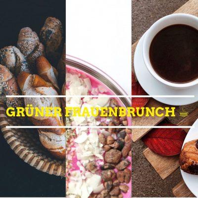 GRÜNER Frauenbrunch @ GRÜNE Büro, Brühl 51, 09111 Chemnitz
