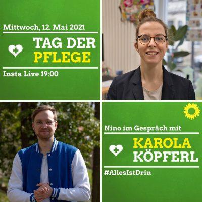 Tag der Pflege - Insta-Live mit Karola Köpferl und Nino Haustein @ https://www.instagram.com/ka_koepferl/