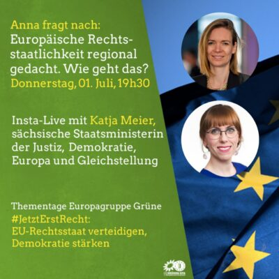 """""""Anna fragt nach! Europäische Rechtsstaatlichkeit regional gedacht. Wie geht das?"""" -  Anna Cavazzini, MdEP im Gespräch mit Staatsministerin Katja Meier"""