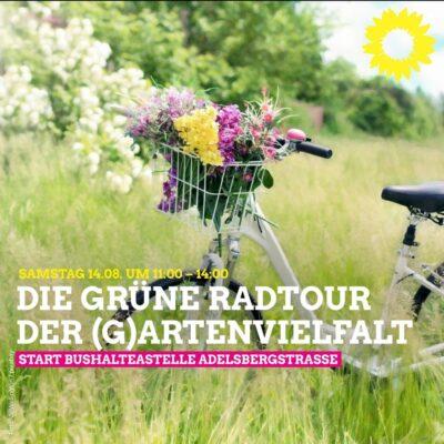 "Die GRÜNE Radtour der (G)artenvielfalt @ Bushaltestelle ""Adelsbergstraße"""